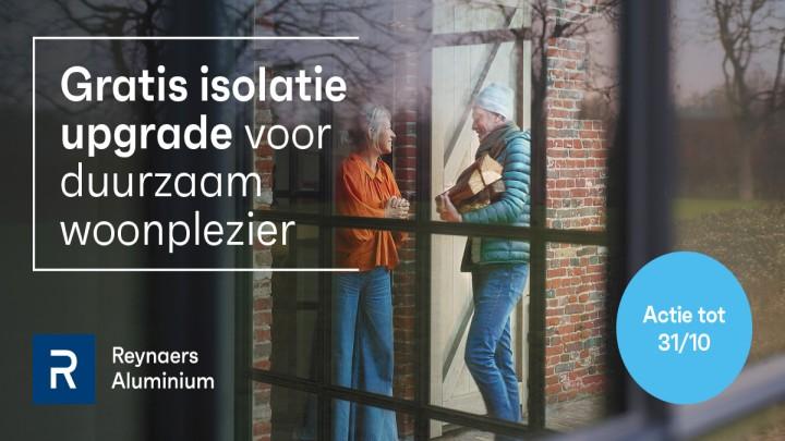 Gratis isolatie upgrade op ramen, deuren en veranda's van Reynaers Aluminiu